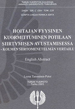 Thesis 20025 - The physical strain when assisting a patient to move - An ergonomic evaluation of three transfer methods Dr. Leena Tamminen-Peter